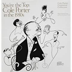 You're The Top: Cole Porter In The 1930s - Cole Porter Centennial Collection