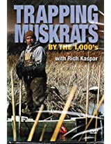 DVD - Rich Kaspar - Trapping Muskrats by the 1000s