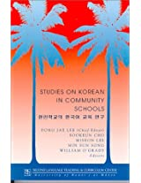 Studies on Korean in Community Schools (Second Language Teaching and Curriculum Center Technical Report, 22)