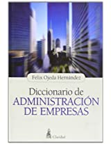 Diccionario de administracion de empresas/ Dictionary of Business Administration (Coleccion Popular)