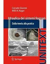 Idraulica dei sistemi fognari: Dalla teoria alla pratica (UNITEXT)