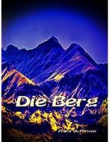 Die Berg (Afrikaans Edition)