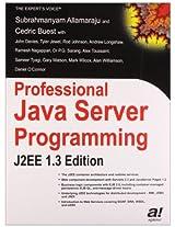 Professional Java Server Programming: J2EE: J2EE 1.3 Edition