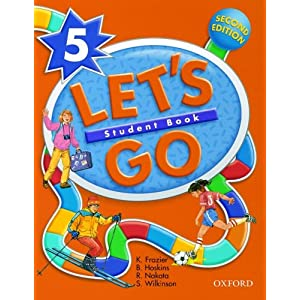 Let's Go 5: Student Book R. Nakata, K. Frazier, S. Wilkinson and B. Hoskins