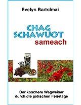 Chag Schawuot sameach (Wegweiser durch die jüdischen Feiertage)