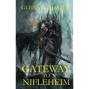 Gateway to Nifleheim: Volume 1 (Harbinger of Doom)