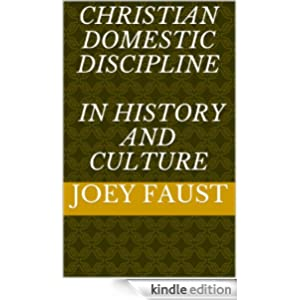 Christian Domestic Discipline in History and Culture