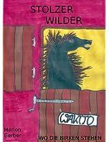Stolzer wilder Wakito - Wo die Birken stehen