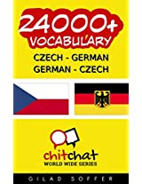 24000+ Czech - German German - Czech Vocabulary (ChitChat WorldWide) (Afrikaans Edition)