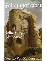 Folkungaträdet: Folke Filbyter och Bjälboarve (Swedish Edition)