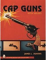 Cap Guns (With Values)