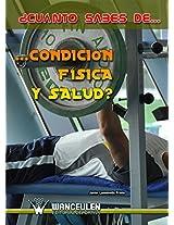¿Cuánto sabes de...Condición Física y Salud? (Spanish Edition)