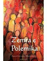 Zemra E Polemika/ Heart of Controversy