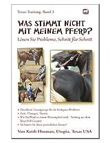 Was stimmt nicht mit meinem Pferd? (Texas-Training 3) (German Edition)