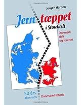 Jernt Ppet I Storeb LT - Danmark Delt Og Forenet