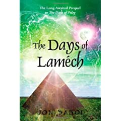 The Days of Lamech: The Long-Awaited Prequel to the Days of Peleg