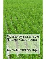 Wissenswertes zum Thema Gesundheit: Zahlen, Daten und Fakten aus Deutschland (German Edition)