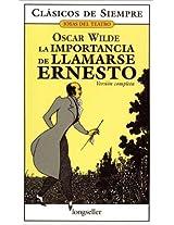 La importancia de llamarse Ernesto / The Importance of Being Ernesto (Clasicos De Siempre)
