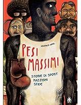 Pesi massimi: Storie di sport razzismi sfide (Leggimi!Graphic) (Italian Edition)