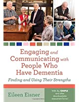 The Engaging and Communicating with People Who Have Dementia: An Evolution of Meaning, Understanding and Public Perception