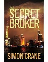 The Secret Broker: 1 (A Luca Voss Novel)
