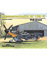 Squadron Signal Publications Messerschmitt Bf 109G Walk Around Book (SC)