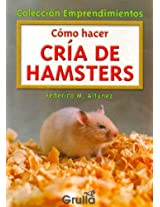 Como hacer cria de hamsters/ How to Raise Hamsters (Emprendimientos)