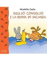 Giulio Coniglio e la renna in vacanza