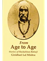 From Age to Age: Stories of Haidakhan Babaji