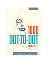 1000 Dot To Dot Icons Book: Grown-Up Version 20 Complex & Challenging Images