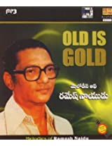 Old Is Gold: Melodies of Ramesh Naidu