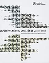 Dispositivos médicos / Medical Devices: La gestión de la discordancia: Un resultado del proyecto sobre dispositivos médicos prioritarios / Managing the discordance: One result of the project