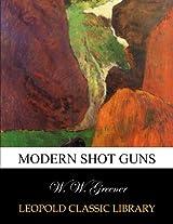 Modern shot guns