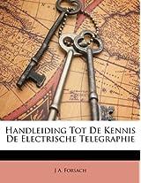 Handleiding Tot de Kennis de Electrische Telegraphie