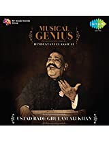 Musical Genius - Ustad Bade Gulam Ali Khan