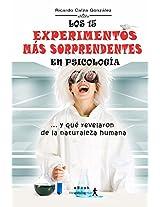 Los 15 experimentos más sorprendentes en Psicología: ... y qué revelaron de la naturaleza humana (Spanish Edition)