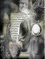 Shamanic Journey Initiation
