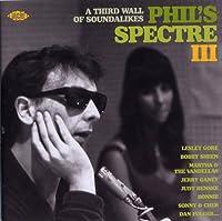 フィルズ・スペクトル(3)-フィル・スペクターの時代