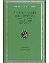 Acharnians, Knights, Clouds, Wasps L178 V 1 (Greek): 001 (Loeb Classical Library)