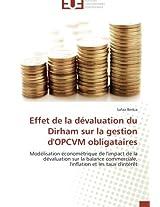 Effet de La Devaluation Du Dirham Sur La Gestion D'Opcvm Obligataires (Omn.Univ.Europ.)