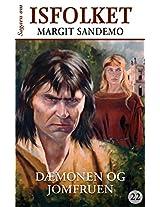 Isfolket 22 - Dæmonen og jomfruen (Sagaen om Isfolket) (Danish Edition)