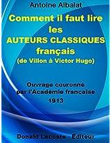 Comment il faut lire les auteurs classiques français (de Villon à Victor Hugo) (Bibliothèque des introuvables) (French Edition)