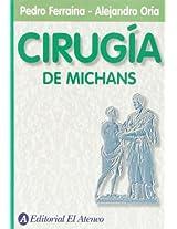 Cirugia de Michans / Michan's Surgery
