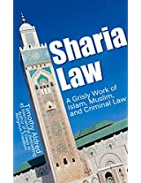 Sharia Law: A Grisly Work of Islam, Muslim, and Criminal Law (Islam, Muslims, Islamic Books, Religion)