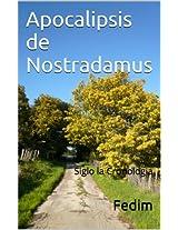 Apocalipsis de Nostradamus (Los siete sellos del Apocalipsis)