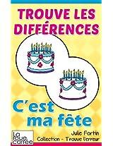 Trouve les différences - C'est ma fête (Collection - Trouve l'erreur t. 5) (French Edition)