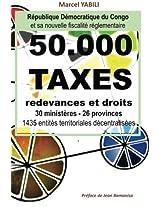 50.000 taxes de la fiscalité réglementaire en RD Congo