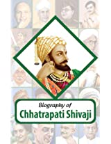 Biography: Chhatrapati Shivaji