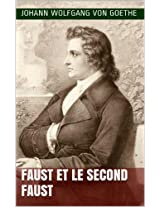 Faust et le Second Faust (French Edition)