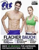 Flacher Bauch - Tipps zum Abnehmen und Workouts zum Bauchmuskeltraining (e-Dition 1) (German Edition)